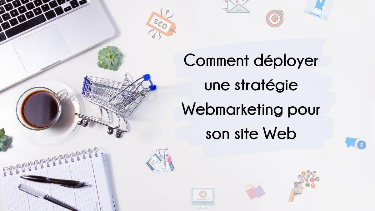 Déployer une stratégie Webmarketing pour son site web par Agence AM Digital Consulting