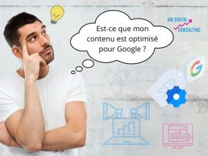 Contenu optimisé avec AM digital Consulting